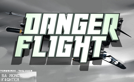 Danger Flight