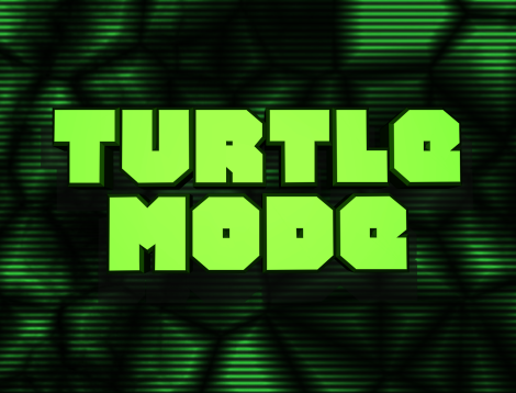 Turtle Mode